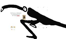 """Copy of II-TERTULIA LITERARIA: """"LA METAMORFOSIS"""", DE FRANZ KAFKA"""