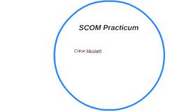 SCOM Practicum