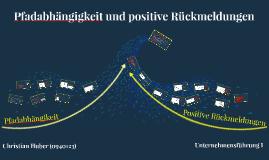 Pfadabhängigkeit und positive Rückmeldungen