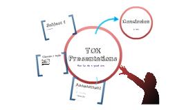 TOK presentations
