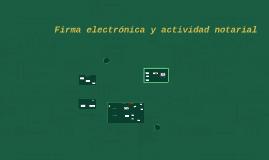 La firma electronica y la actividad notarial