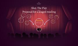Slut: The Play