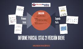 Copy of INFORME PARCIAL ISTAS 21 VERSIÓN BREVE