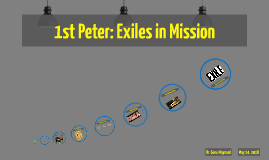 1st Peter: Exiles in Mission
