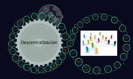Copy of Descentralización