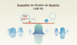Sugestão de Modelo de Negócio LAB 4D