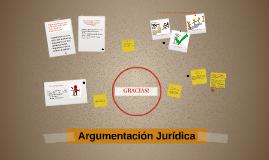 Copy of Copy of Argumentacion Juridica