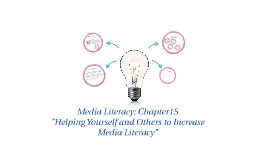 Media Literacy: Chapter15