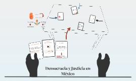 Democracia y Justicia en México