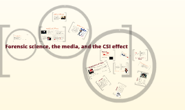 Forensic science, the media, and the CSI effect