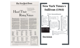 New York Times v Sullivan (1964) by Caroline Coulter on Prezi
