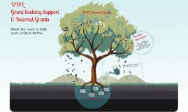 UWL Grant Seeking Support & Internal Grants for IAS