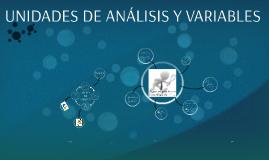 UNIDADES DE ANÁLISIS Y VARIABLES