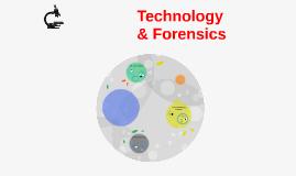 Technology & Forensics