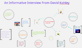 An Informative Interview From David Kohley
