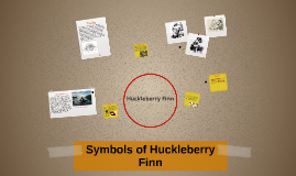 Copy of symbols of Huckleberry Finn