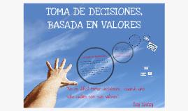 Toma de Decisiones,basada en valores