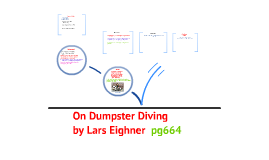 my daily dives in the dumpster by lars eighner