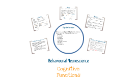 Behavioural Neuroscience: Cognitive Functions