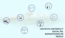 Copy of CONTEXTO HISTÓRICO Y SOCIAL DEL ROMANTICISMO EN MEXICO