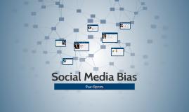 Social Media Bias