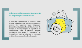 O fotojornalismo como ferramenta de exploração do cotidiano