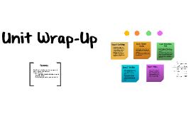 Wrap-Up Unit