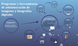 Copy of Programas y herramientas de administración de imágenes y fot
