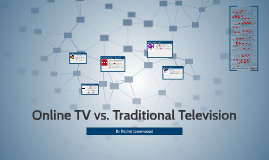 Online TV vs. Traditional Television