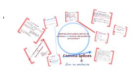 Copy of comma splices & run on sentences