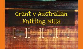 grant v australian knitting mills Liability for goods the narrow rule indonoghue v stevenson contractual remedy the purchaser  grant v australian knitting mills  rule indonoghue v.