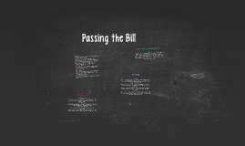 Passing the Bill
