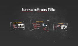 Economia na Ditadura Militar