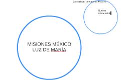 MISIONES MÉXICO LUZ DE MARÍA