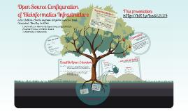 Open Source Configuration of Bioinformatics Infrastructure