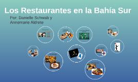 Los Restaurantes en la Bahia Sur