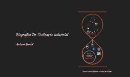 Biografias  Da Civilização Industrial