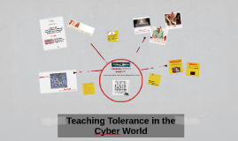 Teaching Tolerance in the Cyber World