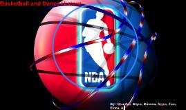 Basketball and Dance History