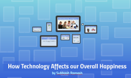 How Technology Affects our Overall Happiness