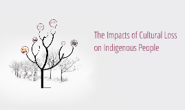 Loss of Indigenous Culture