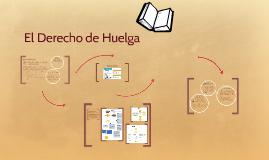 Copy of El derecho de huelga
