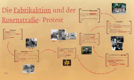Die Fabrikaktion und der Rosenstraße- Protest