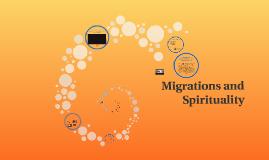 Migrations and Spirituality