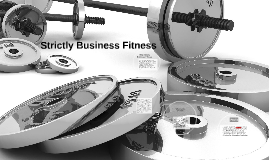 Copy of Strictly Business Fitness