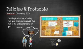 Policies and Protocols