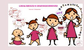 CRESCIMENTO & DESENVOLVIMENTO
