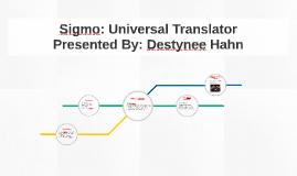 Sigmo: Universal Translator