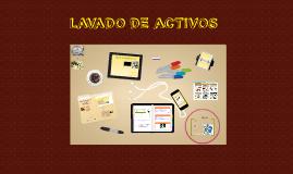 Copy of Copy of LAVADO DE ACTIVOS