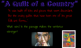 A Quilt of a Country by Guadalupe Ramirez on Prezi : quilt of a country - Adamdwight.com